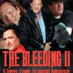 The Bleeding II … ?