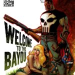 Frank Castle: The Punisher #71-74 – Welcome to the Bayou (2009)