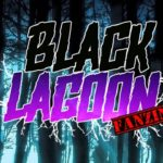 Black Lagoon Fanzine, le Blog officiel