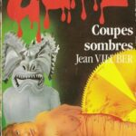 Coupes Sombres (1987)