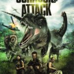 Jurassic Attack (2013) AKA. Rise of the Dinosaurs
