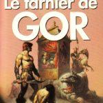 Quelques notes sur le Cycle de Gor, T.1 (et son auteur)