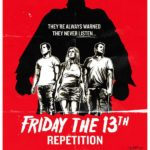 Friday the 13th: Repetition (2013)