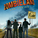 Zombieland: The Series (2013)