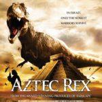 Aztec Rex (2007) | Tyrannosaurus Azteca