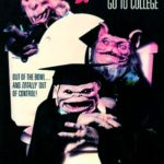 Ghoulies III (1991) AKA. Ghoulies Go To College