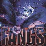 Fangs – La Revanche des Chauves-Souris (2002)