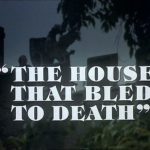 Hammer House of Horror (1.05) – The House That Bled to Death (1980)