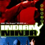 Indian Ninja (Operation Cobra, 1997) AKA. Inferno