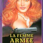 La Femme Armée (Lethal Woman, 1988)