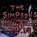 The Simpsons (2.03) – Treehouse of Horror (1990) AKA. The Simpsons Halloween Special