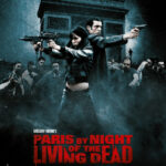 Preview: Paris by Night of the Living Dead