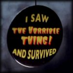 "Le Bazar du Bizarre – Badge Promotionnel ""The Horrible Thing !"""