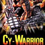 Cy Warrior (1989) AKA. Cyborg – Il Guerriero d'Acciaio