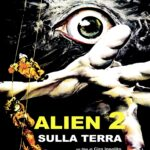 Alien 2: Sulla Terra (1980) AKA. Alien 2: On Earth