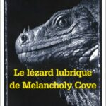 The Lust Lizard of Melancholy Cove (1999)