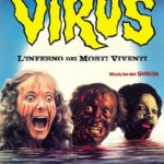 Virus Cannibale (Virus – L'Inferno dei Morti Viventi, 1980)