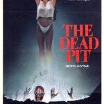 The Dead Pit (1989) AKA. Re-Animator Hospital