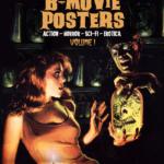 B-Movie Posters, Volume 1 (2017)