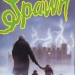 Spawn (1983) | Gore N°15: Les Larvoïdes