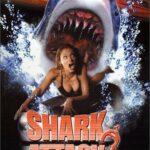 Shark Attack 2 (2000)