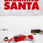 Breaking Santa (2012)